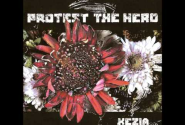 Protest The Hero - Kezia (Full Album)