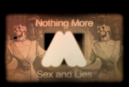 Nothing More - Sex & Lies