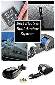 Best Electric Boat Anchor System