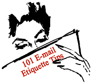 101 E-mail Etiquette Tips - Net M@nners