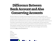 Difference Between Bank Account and Also Conserving Accounts