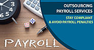 Outsourcing Payroll Services helps Companies to Stay Compliant & Avoid Payroll Penalties