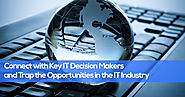 Connect with Key IT Decision Makers and Trap the Opportunities in the IT Industry - Blue Mail Media - Blog