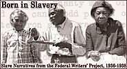 Born in Slavery: Slave Narratives from the Federal Writers' Project, 1936-1938