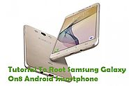 How To Root Samsung Galaxy On8 Android Smartphone