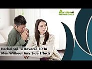 Herbal Oil To Reverse ED In Men Without Any Side Effects