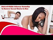 Natural Libido Enhancer Remedies To Restore Sexual Desire In Men