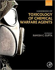 """Handbook of Toxicology of Chemical Warfare Agents"" Edited by Ramesh C. Gupta"