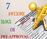 7 Awesome Blogs On Pre-Approval