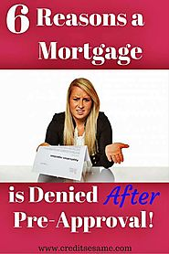 Common Reasons Why Buyers Are Denied A Mortgage