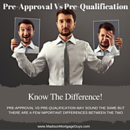 What is a Mortgage Pre-Approval Vs Pre-Qualification?