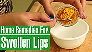 2 Simple Home Remedies To Get Rid Of SWOLLEN LIPS