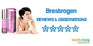 Brestogen Reviews | Don't Buy Until You Read This - Healthy Living Benefits