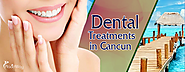 Why do US and Canadian Patients Choose to Travel to Cancun for Dental Care