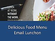 Delicious Food Menu Email Lunchon