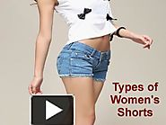 Types of Women's Shorts
