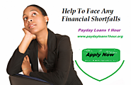 Payday Loans 1 Hour - Easy financial Source To Get Short Term Help in Emergency!