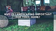 Importance of Landscapers