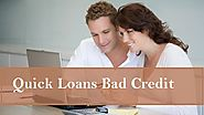 Quick Loans Bad Credit To Get Trouble Free Monetary Solution