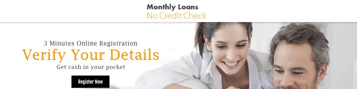 Headline for Monthly Loans No Credit Check- Payday Installment Loans- Online Bad Credit Loans