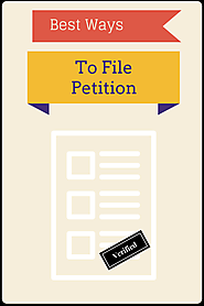 Learn the best way to file a petition