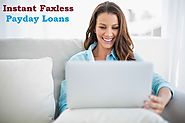 Instant Faxless Payday Loans – Avail Quick Funds Without Fax Any Documents