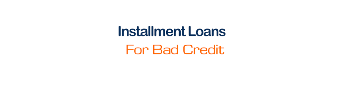 Headline for Installment Loans For Bad Credit Canada- Online Payday Loans Canada- Unsecured Personal Loans Canada