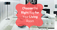 Choose the Right Rug for Your Living Room