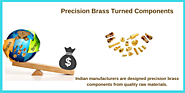 Cost effective precision brass turned components manufacturers