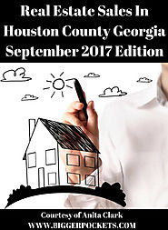 Houston County GA Real Estate Market Analysis - September 2017 Edition