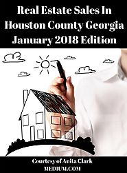 Houston County Georgia Real Estate Market — January 2018 Edition