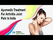 Ayurvedic Treatment For Arthritis Joint Pain In India