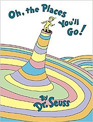 Oh, The Places You'll Go! Hardcover by Dr. Seuss