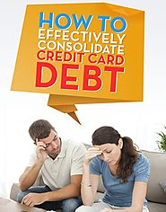 Need to Consolidate Credit Card Debt - 10 Invaluable Tips To Consider