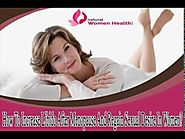How To Increase Libido After Menopause And Regain Sexual Desire In Women