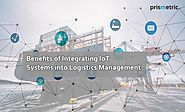 Revamp your Logistics Management system by integrating IoT and GPS technology - Prismetric