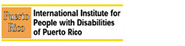 International Institute for People with Disabilities of Puerto Rico