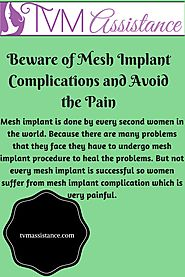 Beware of Mesh Implant Complications and Avoid the Pain
