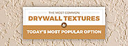 The Most Common Drywall Textures & Today's Most Popular Option