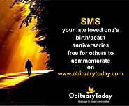 SMS your late loved one's birth/death anniversaries free for others to commemorate on Obituarytoday