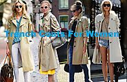 Trench Coats For Women — Something Which Is Just Better For Women – Trench Coats