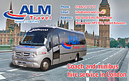 Advantages of Coach and Minibus Hire Service in London - ALM Travel Ltd