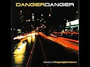 DANGER DANGER - SHE'S GONE