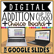 DIGITAL CHOICE BOARD FOR ADDITION IN GOOGLE SLIDES™ by The Techie Teacher