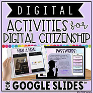 DIGITAL ACTIVITIES FOR DIGITAL CITIZENSHIP IN GOOGLE SLIDES™ | TpT