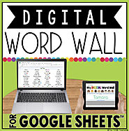 DIGITAL WORD WALL IN GOOGLE SHEETS™ by The Techie Teacher | TpT