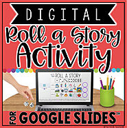 DIGITAL WRITING ACTIVITY IN GOOGLE SLIDES™ | ROLL A STORY by The Techie Teacher