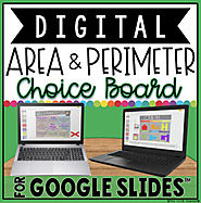 AREA AND PERIMETER DIGITAL CHOICE BOARD IN GOOGLE SLIDES™ by The Techie Teacher
