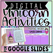 DIGITAL UNICORN ACTIVITIES IN GOOGLE SLIDES™ by The Techie Teacher