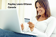 Payday Loans Ottawa Canada- Attain Quick Cash Aid in Hassle Free Manner!